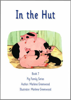 In the Hut - Pig Family Series No. 7 (Paperback)