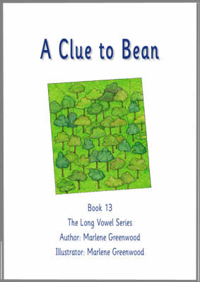 A Clue to Bean - Long Vowel Series No. 13 (Paperback)