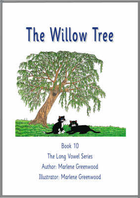 The Willow Tree - Long Vowel Series No. 10 (Paperback)
