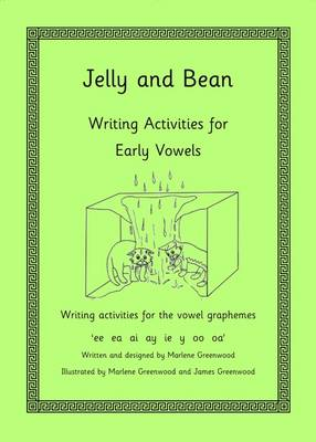 Jelly and Bean Writing Activities for the Early Vowels Series (Paperback)
