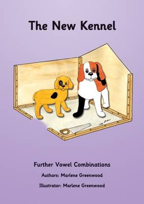 The New Kennel - Further Vowels Series 4 (Paperback)