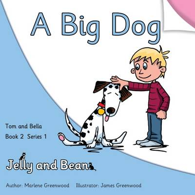 A Big Dog - Tom and Bella Series 1 2 (Paperback)