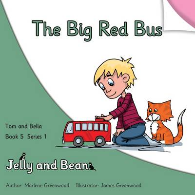 The Big Red Bus - Tom and Bella Series 1 5 (Paperback)
