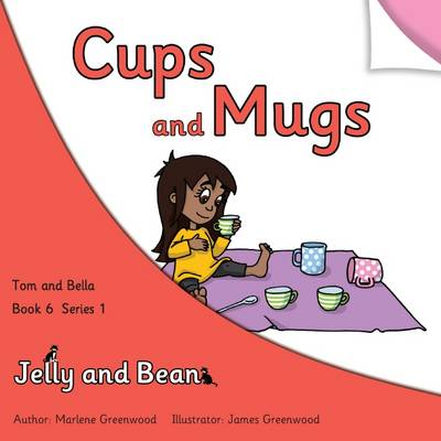 Cups and Mugs - Tom and Bella Series 1 6 (Paperback)