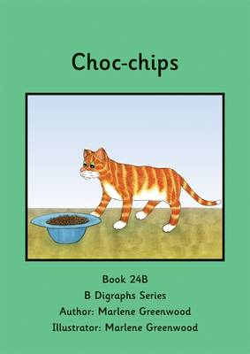 Choc-Chips - B Digraphs Series (Paperback)