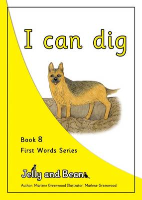 I Can Dig - First Words Series No. 8 (Paperback)