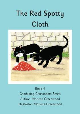 The Red Spotty Cloth - Combining Consonants Series 4 (Paperback)