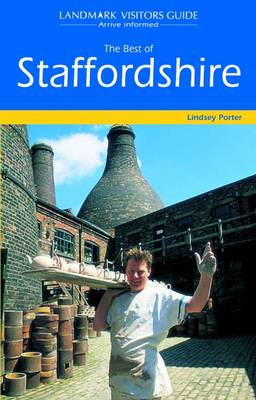 The Best of Staffordshire - Landmark Visitor Guide (Paperback)