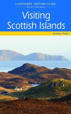 Visiting Scottish Islands - Landmark Visitor Guide (Paperback)