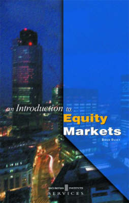 An Introduction to Equity Markets - Griffin guides (Paperback)