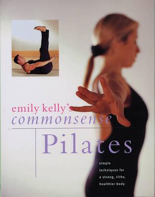 Commonsense Pilates (Paperback)