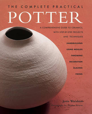 The Complete Practical Potter (Paperback)