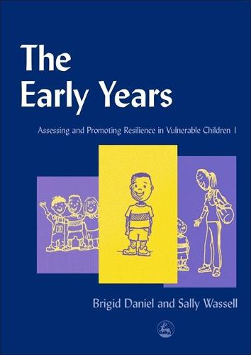 The Early Years: Assessing and Promoting Resilience in Vulnerable Children 1 (Paperback)