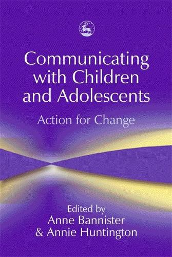 Communicating with Children and Adolescents: Action for Change (Paperback)