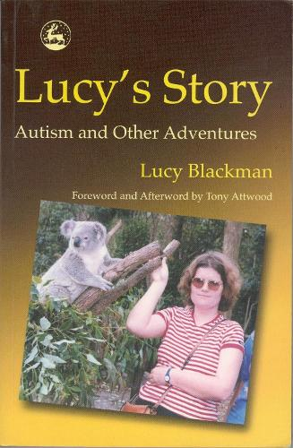 Lucy's Story: Autism and Other Adventures (Paperback)