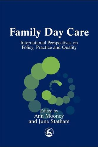 Family Day Care: International Perspectives on Policy, Practice and Quality (Paperback)
