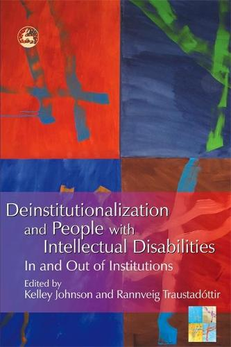 Deinstitutionalization and People with Intellectual Disabilities: In and out of Institutions (Paperback)
