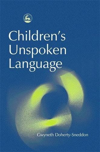 Children's Unspoken Language (Paperback)