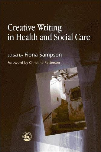 Creative Writing in Health and Social Care (Paperback)