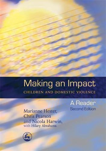 Making an Impact - Children and Domestic Violence: A Reader (Paperback)