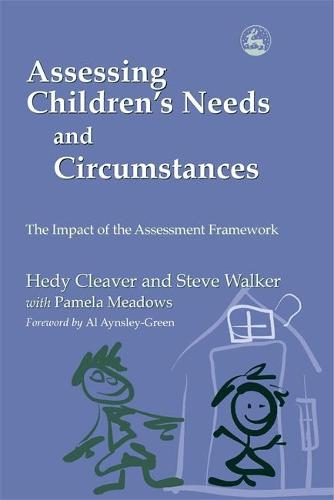 Assessing Children's Needs and Circumstances: The Impact of the Assessment Framework (Paperback)