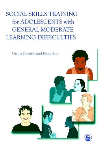 Social Skills Training for Adolescents with General Moderate Learning Difficulties (Paperback)