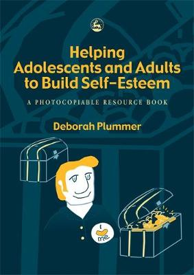 Helping Adolescents and Adults to Build Self-Esteem: A Photocopiable Resource Book (Paperback)