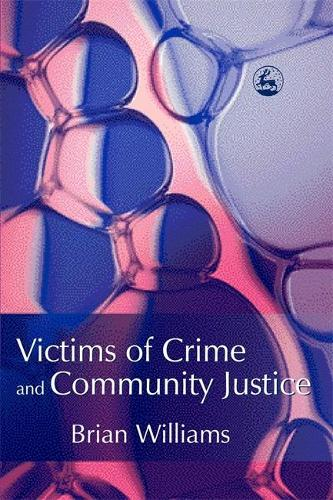 Victims of Crime and Community Justice (Paperback)