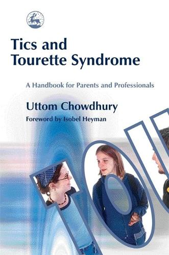 Tics and Tourette Syndrome: A Handbook for Parents and Professionals (Paperback)