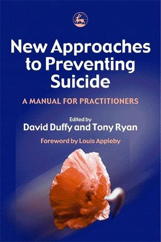 New Approaches to Preventing Suicide: A Manual for Practitioners (Paperback)