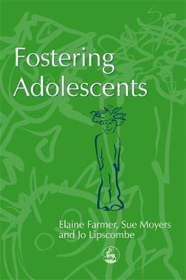 Fostering Adolescents - Supporting Parents (Paperback)