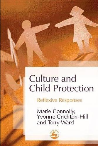Culture and Child Protection: Reflexive Responses (Paperback)