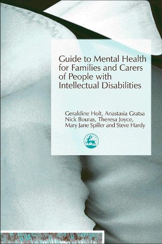 Guide to Mental Health for Families and Carers of People with Intellectual Disabilities (Paperback)
