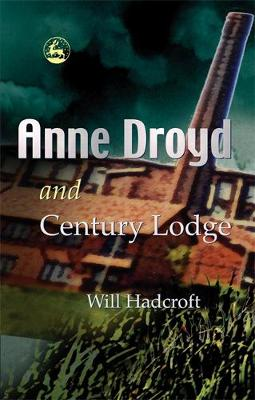 Anne Droyd and Century Lodge (Paperback)