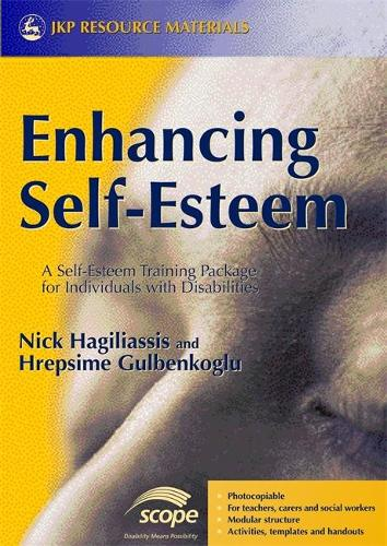 Enhancing Self-Esteem: A Self-Esteem Training Package for Individuals with Disabilities (Paperback)