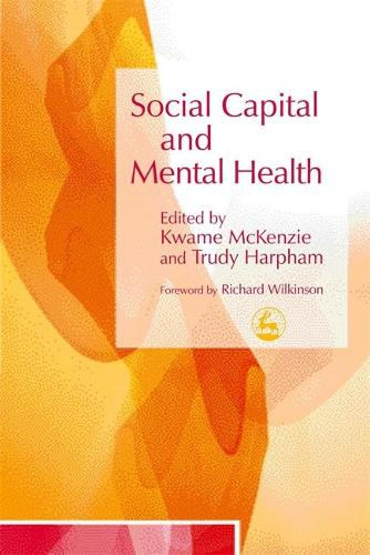Social Capital and Mental Health (Paperback)
