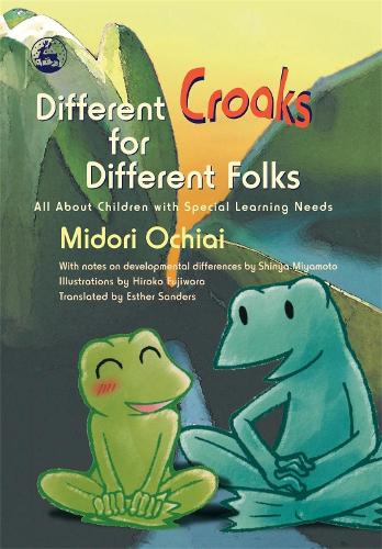 Different Croaks for Different Folks: All About Children with Special Learning Needs (Hardback)