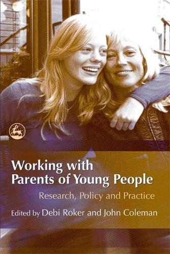 Working with Parents of Young People: Research, Policy and Practice (Paperback)
