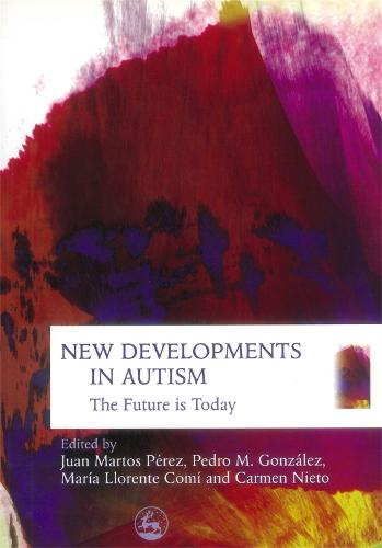New Developments in Autism: The Future is Today (Paperback)