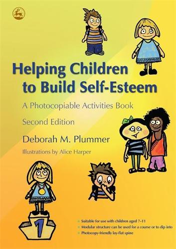 Helping Children to Build Self-Esteem: A Photocopiable Activities Book (Paperback)