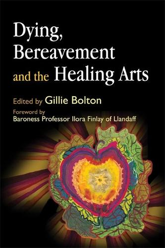 Dying, Bereavement and the Healing Arts (Paperback)