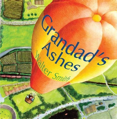 Grandad's Ashes (Hardback)
