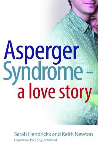 Asperger Syndrome - A Love Story (Paperback)