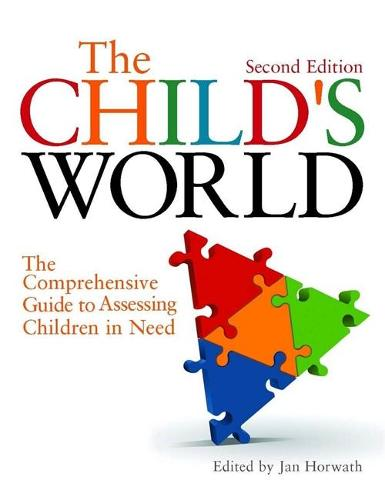 The Child's World: The Comprehensive Guide to Assessing Children in Need (Paperback)