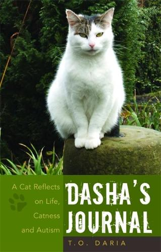 Dasha's Journal: A Cat Reflects on Life, Catness and Autism (Paperback)