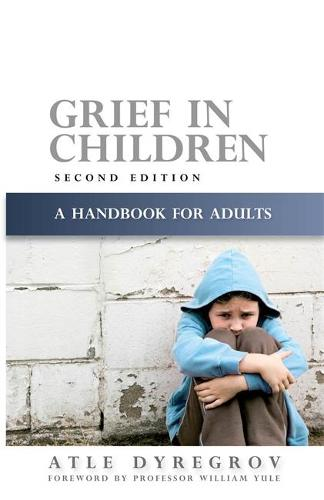 Grief in Children: A Handbook for Adults (Paperback)