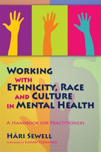 Working with Ethnicity, Race and Culture in Mental Health: A Handbook for Practitioners (Paperback)