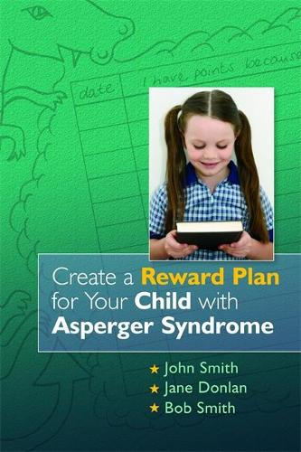 Create a Reward Plan for your Child with Asperger Syndrome (Paperback)