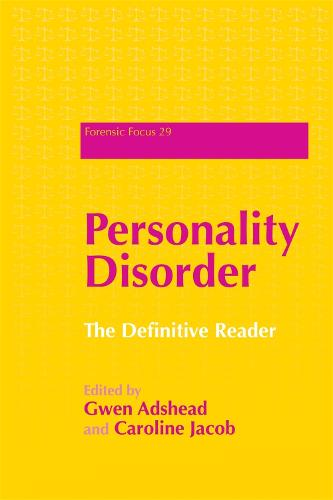 Personality Disorder: The Definitive Reader - Forensic Focus (Paperback)