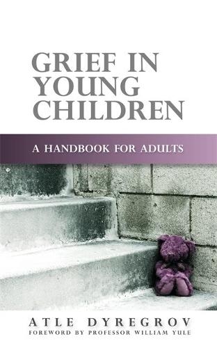 Grief in Young Children: A Handbook for Adults (Paperback)